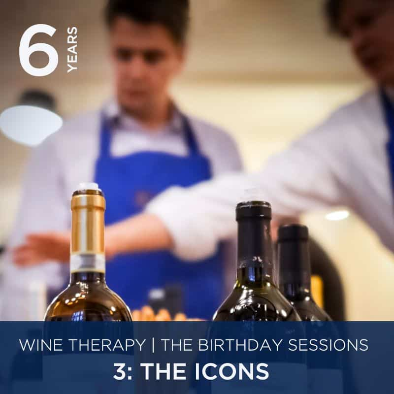 Wine Therapy Birthday Sessions 7th October   3: The Icons
