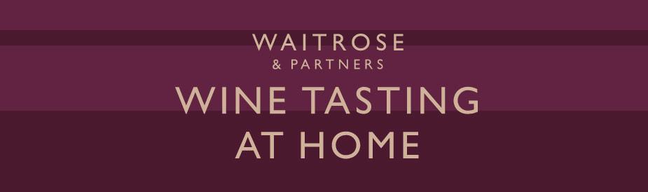 Waitrose Wine Tasting at Home